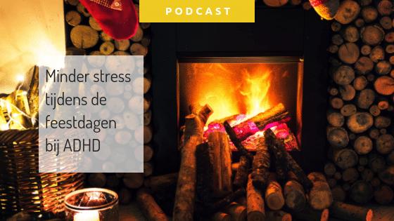 Minder stress tijdens de feestdagen bij ADHD