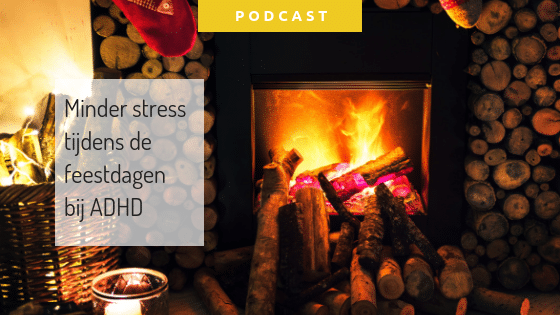 Minder stress feestdagen ADHD