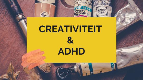 creativiteit en ADHD