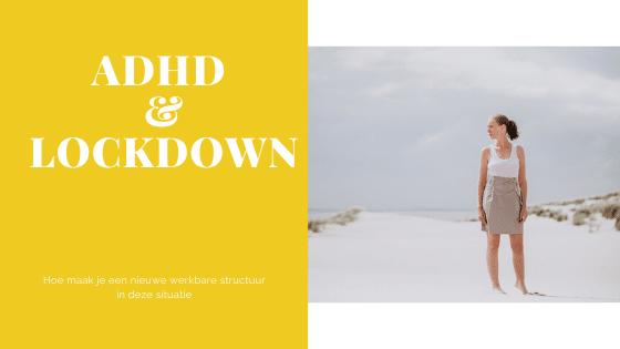 ADHD lockdown